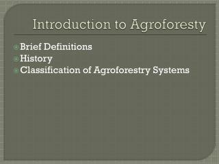 Introduction to  Agroforesty
