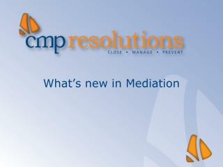 What's new in Mediation