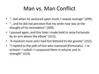 Man vs. Man Conflict