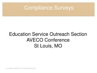 Education Service Outreach Section AVECO Conference St Louis, MO