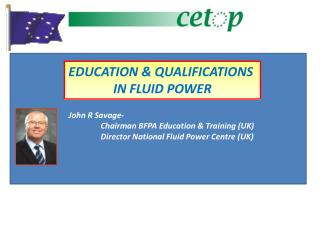 EDUCATION & QUALIFICATIONS  IN FLUID POWER
