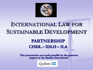 INTERNATIONAL LAW FOR SUSTAINABLE DEVELOPMENT