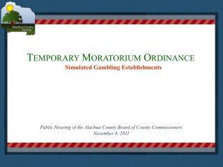 Temporary Moratorium Ordinance