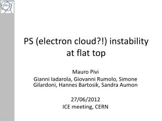 PS (electron cloud?!)  i nstability at flat top