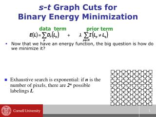 s-t  Graph Cuts for Binary Energy Minimization
