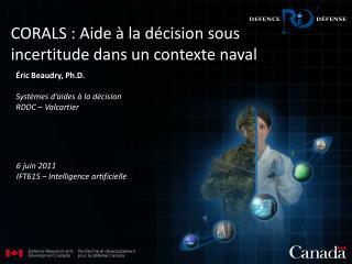 CORALS :  Aide à la décision sous incertitude dans un contexte  naval