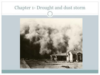 Chapter 1- Drought and dust storm