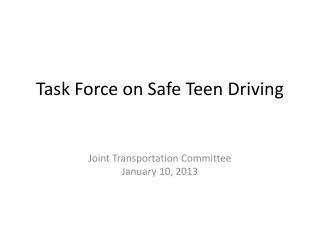 Task Force on Safe Teen Driving