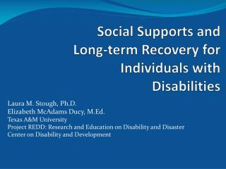 Social Supports and Long-term Recovery for Individuals with Disabilities