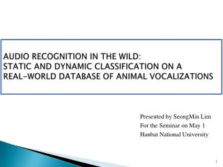 Presented by SeongMin Lim For the Seminar on May 1 Hanbat National University