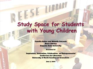 Study Space for Students  with Young Children