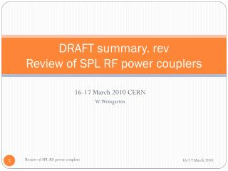 DRAFT  summary. rev Review of SPL RF power couplers