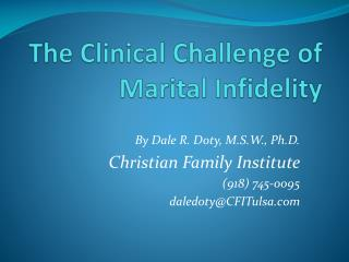 The Clinical Challenge of Marital Infidelity
