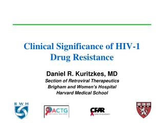 Clinical Significance of HIV-1 Drug Resistance