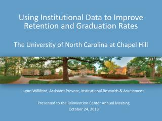 Using Institutional Data to Improve Retention and Graduation Rates