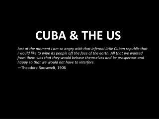 Cuba & The US