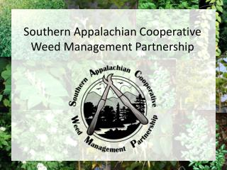 Southern Appalachian Cooperative Weed Management Partnership