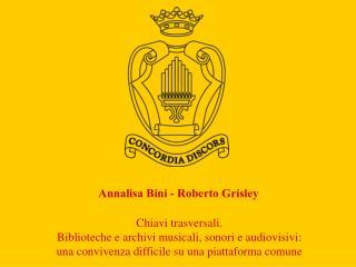 Annalisa Bini - Roberto Grisley