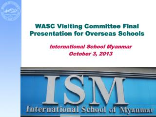 WASC Visiting Committee Final Presentation for Overseas Schools