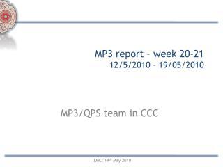 MP3 report – week 20-21  12/5/2010 – 19/05/2010