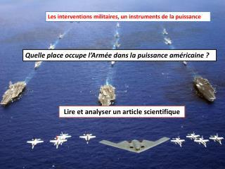 Les interventions militaires, un instruments de la puissance