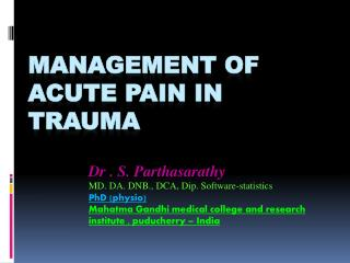Management of acute pain in Trauma
