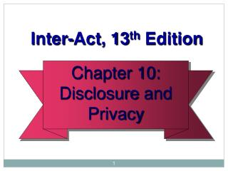 Chapter 10: Disclosure  and Privacy