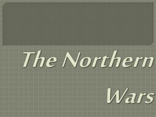 The Northern Wars