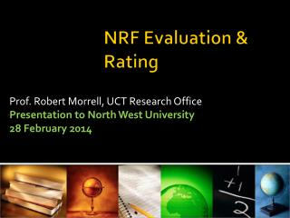NRF Evaluation & Rating