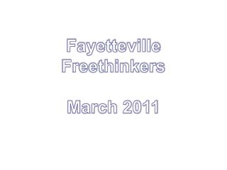 Fayetteville Freethinkers March 2011