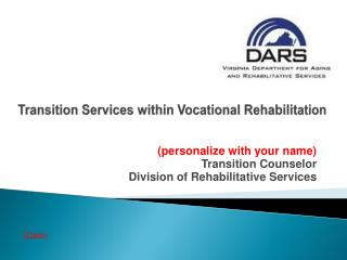 Transition Services within Vocational Rehabilitation