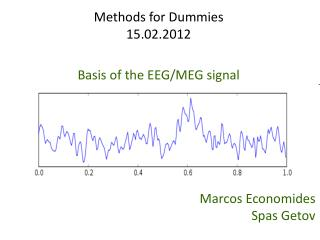 Methods for Dummies 15.02.2012