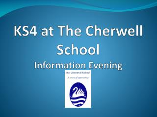 KS4 at The Cherwell School Information Evening