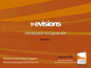 Introduction to Cayuse 424