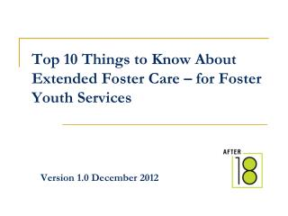 Top 10 Things to Know About Extended Foster Care � for Foster Youth Services