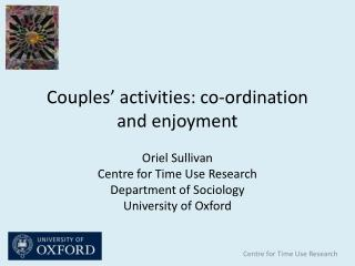 Couples' activities: co-ordination and enjoyment