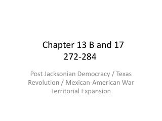 Chapter 13 B and 17    272-284