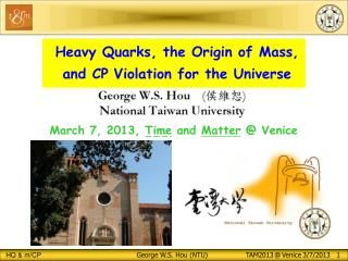Heavy Quarks,  the Origin  of Mass ,  and  CP Violation  for  the Universe