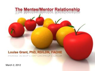 The Mentee/Mentor Relationship