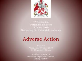 4 th  Australian  Workplace Relations Summit 2010  Navigating the Industrial Landscape