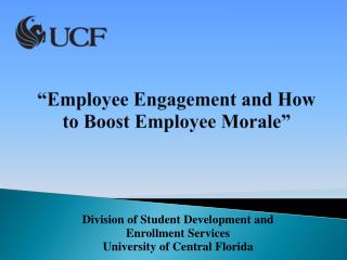 """Employee Engagement and How to Boost Employee Morale """