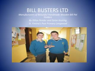 BILL BUSTERS LTD