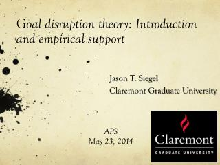 Goal disruption theory: Introduction and empirical support