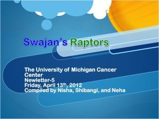 Swajan's  Raptors