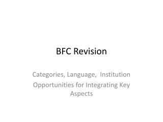 BFC Revision
