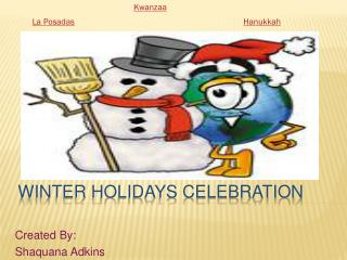 WINTER HOLIDAYS CELEBRATION