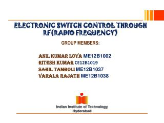 ELECTRONIC SWITCH CONTROL THROUGH RF(RADIO  FREQUENCY)
