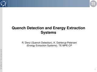 Quench Detection and Energy Extraction Systems
