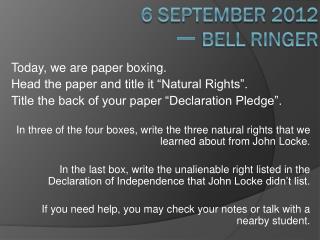 6 September  2012 一  Bell Ringer