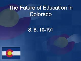 The Future of Education in Colorado